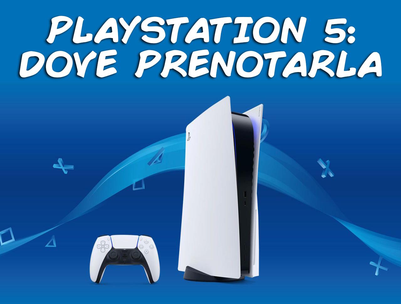 PlayStation 5: tutte le risposte alle vostre domande sulla prenotazione