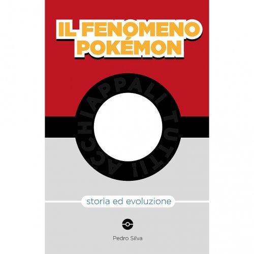 Il fenomeno Pokémon- Storia ed evoluzione