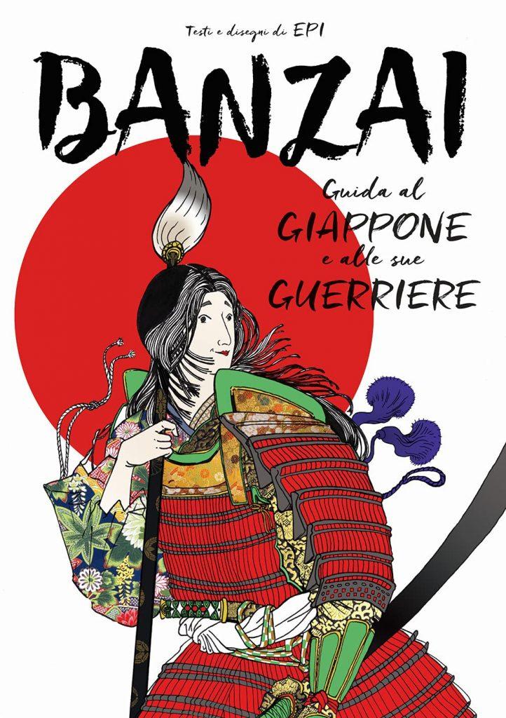 Banzai-Guida al Giappone e alle sue guerriere